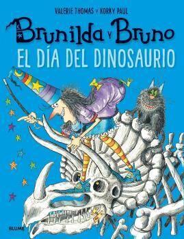 Brunilda y Bruno. El día del dinosaurio