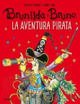 Brunilda y Bruno. La aventura pirata