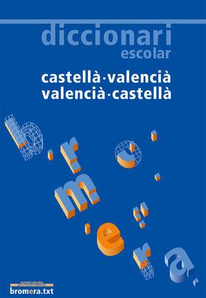 Diccionari escolar castellà-valenciàval