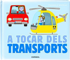 A TOCAR DELS TRANSPORTS