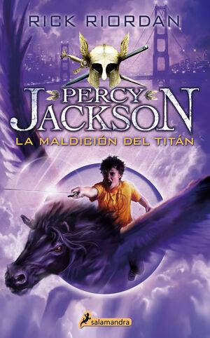 La maldición del Titán (Percy Jackson y los Dioses del Olimpo III)