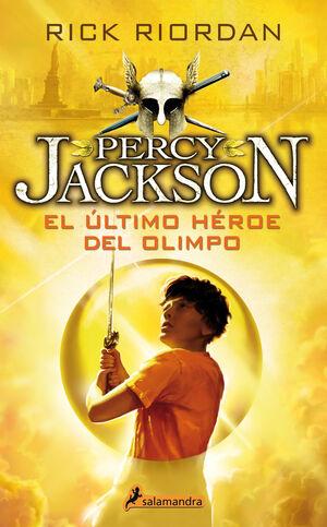 El último héroe del olimpo (Percy Jackson y los Dioses del Olimpo V)