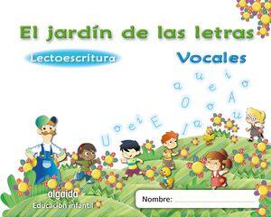 El jard�n de las letras. Vocales. Educaci�n Infantil