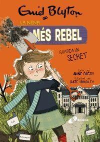 La nena més rebel, 5. La nena més rebel guarda un secret