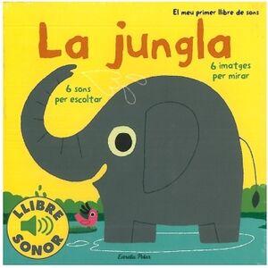 El meu primer llibre sonor. La jungla