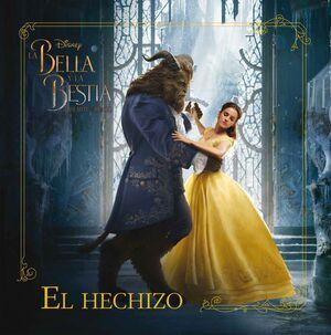 La Bella y la Bestia. El hechizo