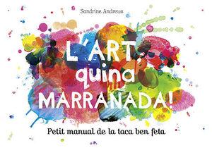 L'ART QUINA MARRANADA