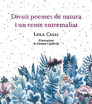 Divuit poemes de natura i un conte entremaliat