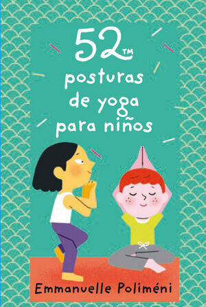 52 posturas de yoga para niños (cartas)