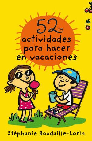 52 actividades para hacer en vacaciones