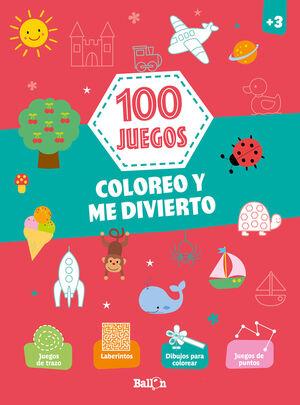 100 JUEGOS - COLOREO Y ME DIVIERTO +3