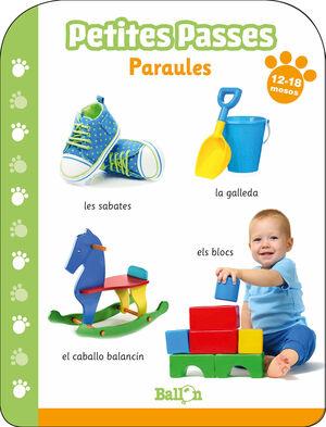 PETITES PASSES - PARAULES 12-18 MESOS