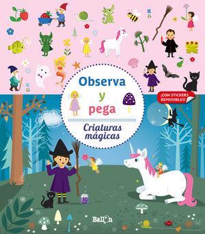 OBSERVA Y PEGA - CRIATURAS MÁGICAS