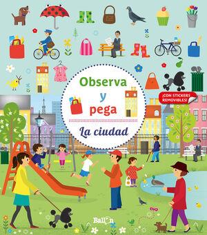 OBSERVA Y PEGA - LA CIUDAD