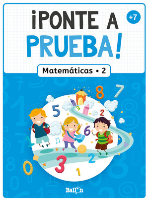 ¡PONTE A PRUEBA! - MATEMÁTICAS 2