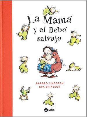 MAMA Y EL BEBE SALVAJE, LA