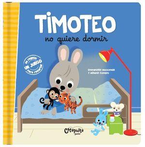 TIMOTEO NO QUIERE DORMIR